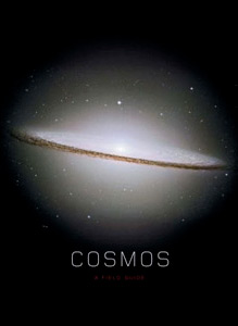 Cosmos - a field guide